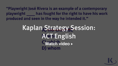 Kaplan Strategy Session: ACT English