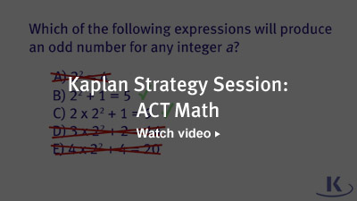 Kaplan Strategy Session: ACT Math