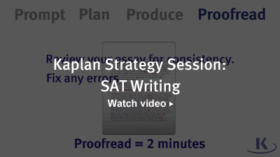 Kaplan Strategy Session: SAT Writing